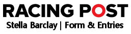 Stella Barclay LRS Form and Entires from the Racing Post