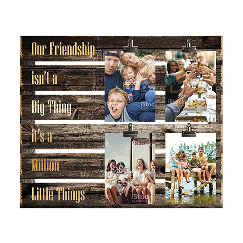 Our Friendship 4 Photo Clip Board