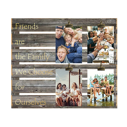 Friends are Family 4 Photo Clip Board