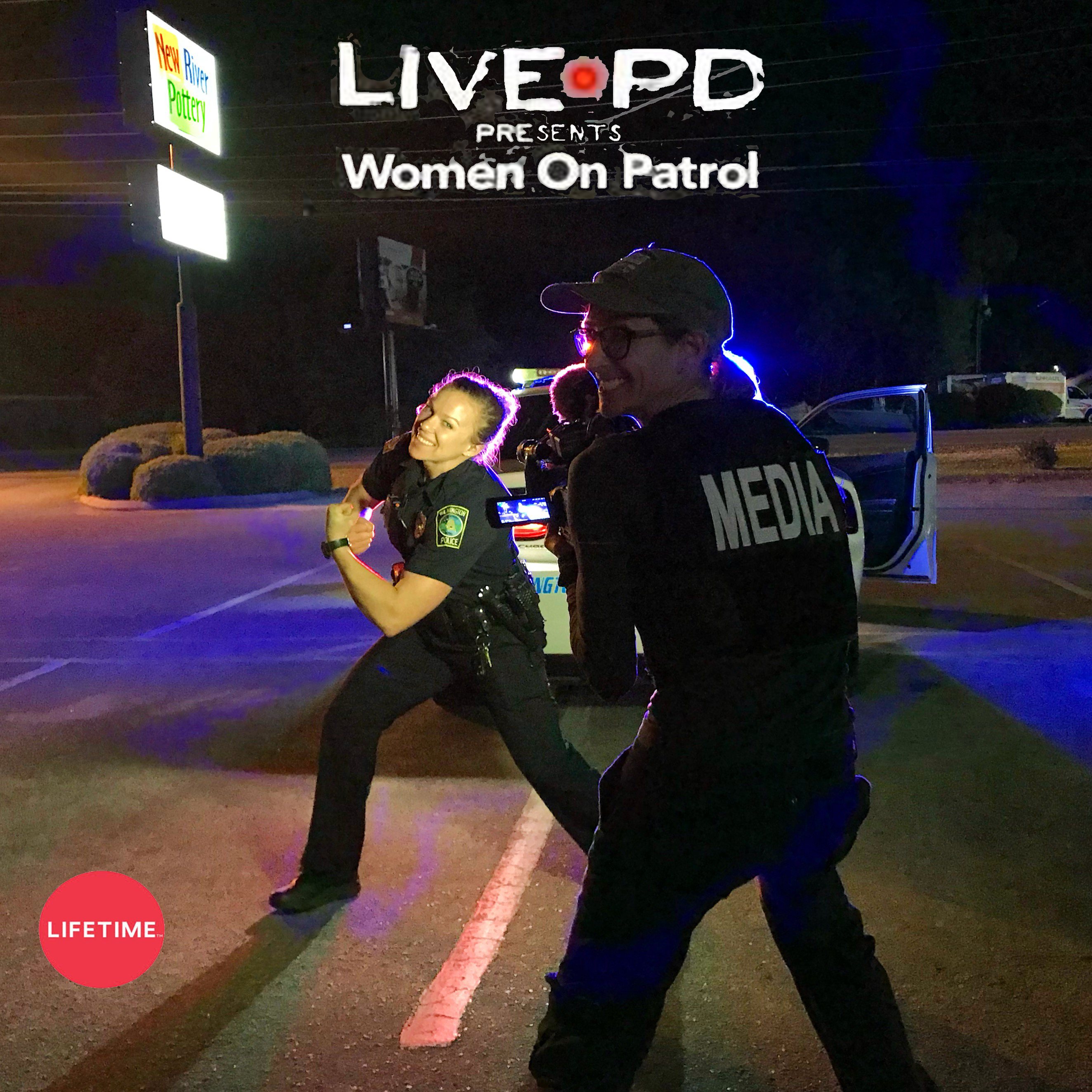 Women On Patrol for Lifetime