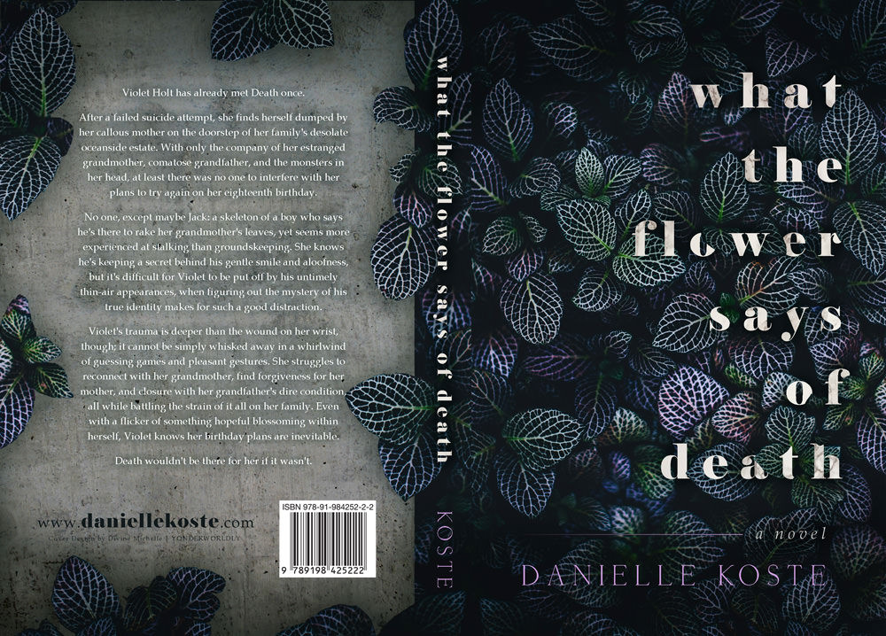 front and back page, cover reveal, full cover reveal, cover spread, wtfsod, book, what the flower says of death, danielle koste,
