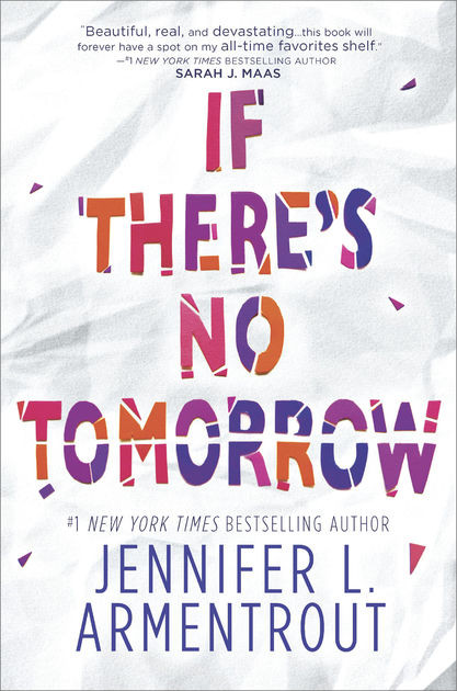 Review | If There's No Tomorrow by Jennifer L. Armentrout