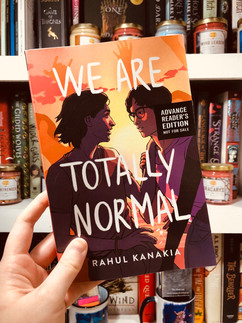 We Are Totally Normal by Rahul Kanakia | Review