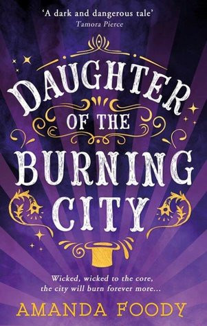 Review | Daughter of the Burning City by Amanda Foody