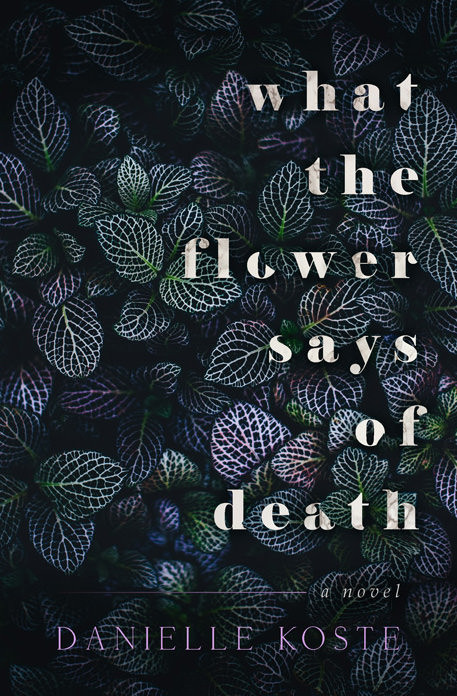 cover reveal, wtfsod, what the flower says of death, danielle koste, book, books,