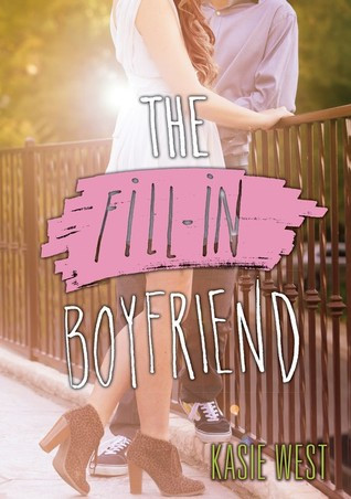 Review | The Fill-in Boyfriend by Kasie West