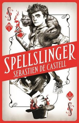 Review | Spellslinger by Sebastien de Castell