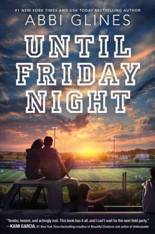 Review | Until Friday Night by Abbi Glines