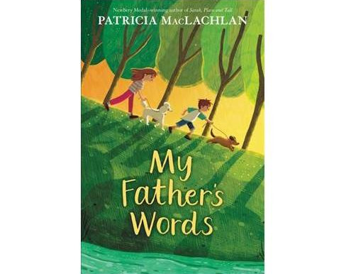 Review: My Father's Words by Patricia MacLachlan