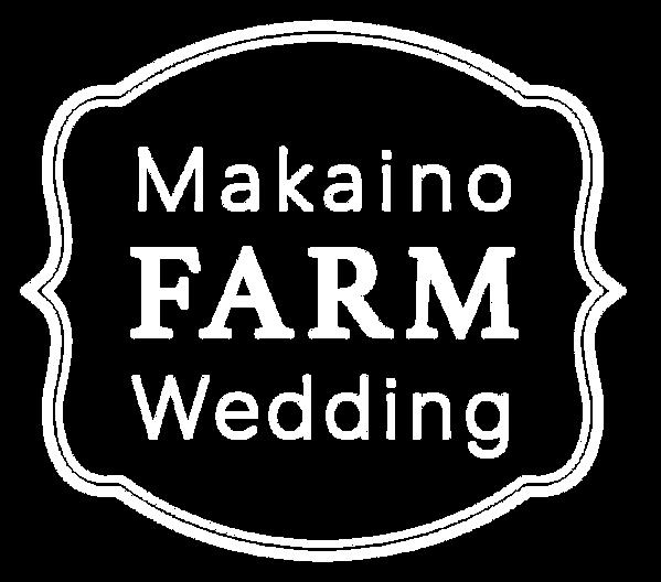 Makaino FARM Wedding