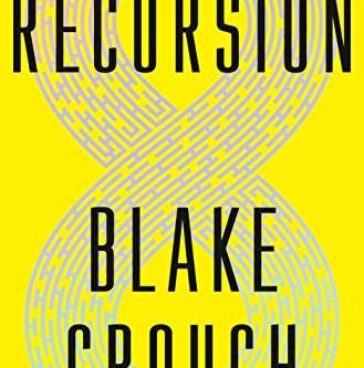 Pogach Reviews: Recursion, by Blake Crouch