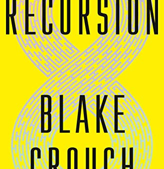 Pogach Reviews: Recursion, by Blake Crouch