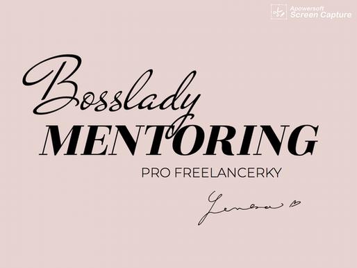 Bosslady MENTORING pro ženy freelancerky