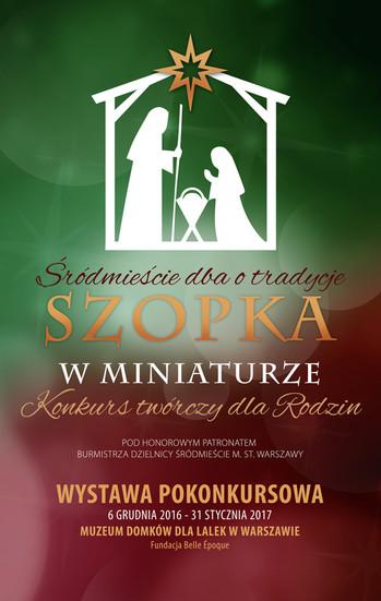"""WYSTAWA POKONKURSOWA """"SZOPKA W MINIATURZE"""""""