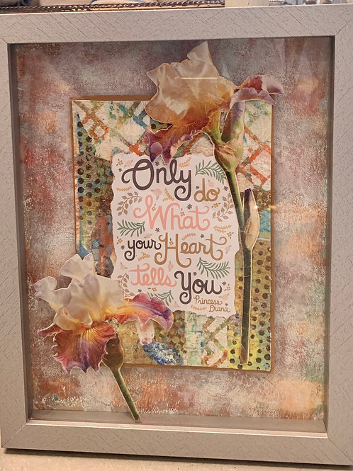 Lady Di Quote Only Do What Your Heart Tells You Mixed Media