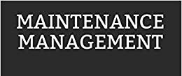 Maintenance Management    Free Written Notes & Video lecture    MM Mechanical Notes in pdf