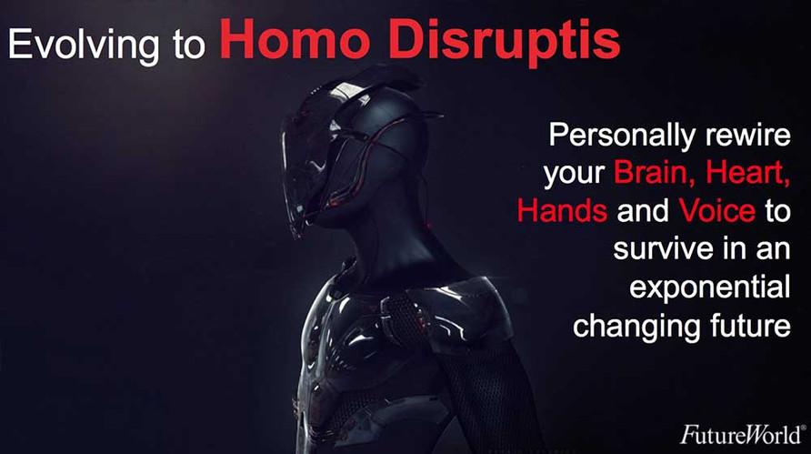 Homo Disruptis