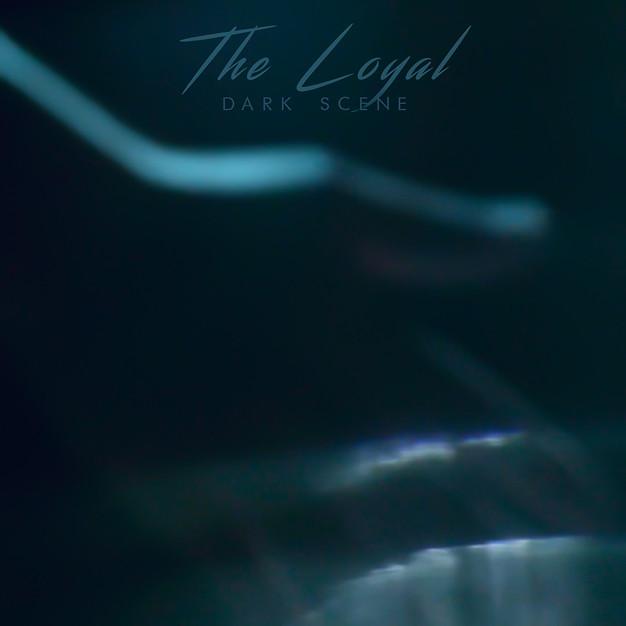 The Loyal