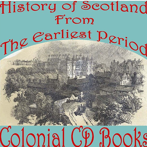 The History of Scotland from the Earliest Period
