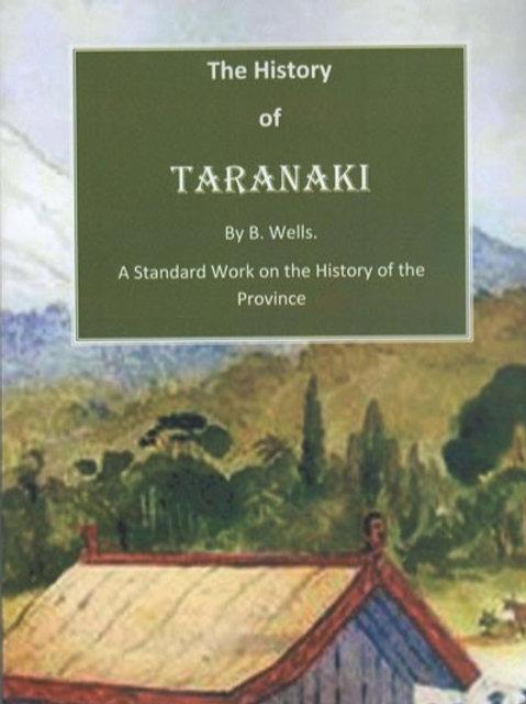 The History of Taranaki by B. Wells