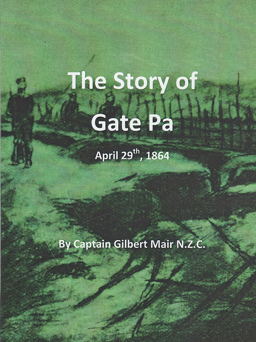 The Story of Gate Pa
