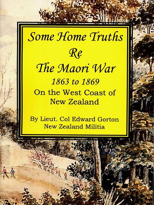 The Maori War 1863 to 1869 by E. Gorton