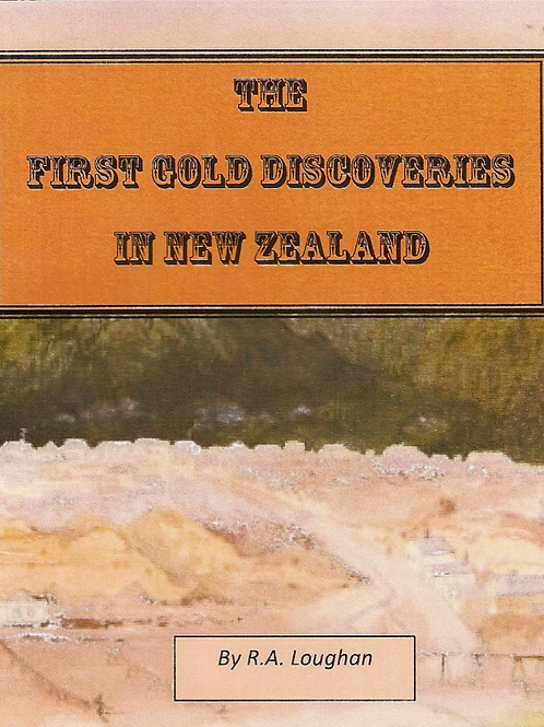 First Gold Discoveries in New Zealand, 1906