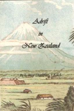 Adrift in New Zealand by E. Way Elkington