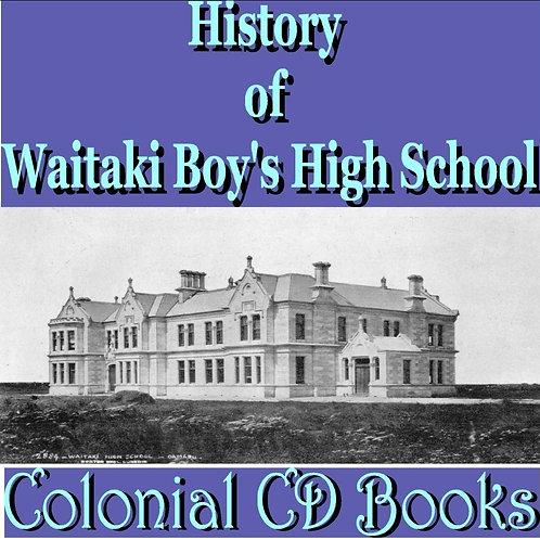 History of Waitaki Boy's High School 1883 - 1933