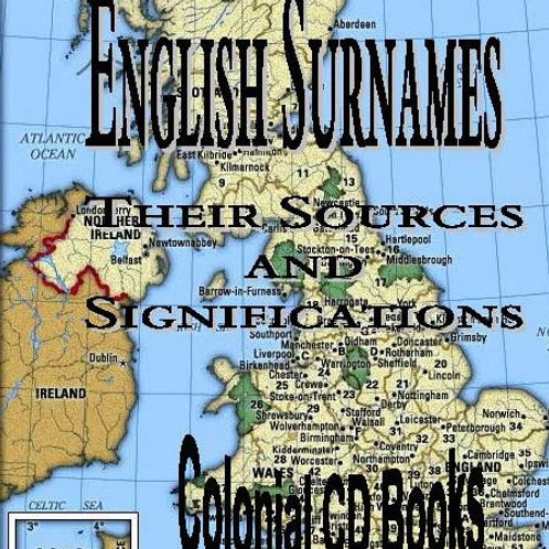 English Surnames, Their Sources, and Significations. - by Charles Wareing Bardsl