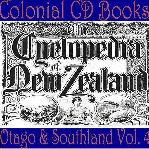 Cyclopedia of New Zealand Volume Four, Otago and Southland