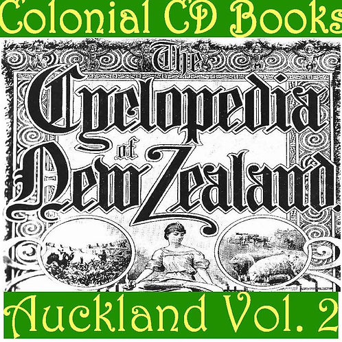 Cyclopedia of New Zealand Volume Two, Auckland