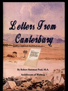 Letters From Canterbury by Robert Bateman Paul, Archdeacon of Waimea.
