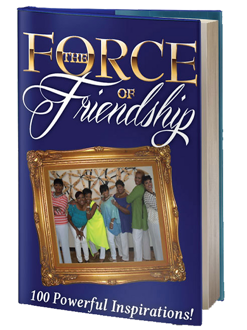 The Force of Friendship: 100 Powerful Inspirations