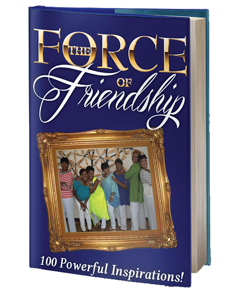 Force of Friendship