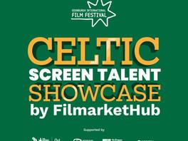Celtic Screen Talent Showcase