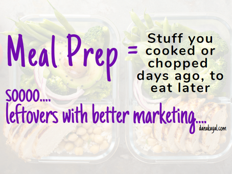 Meal Prep My Way - Leftovers with better Marketing
