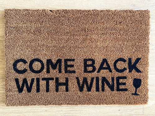 Come back with Wine Doormat