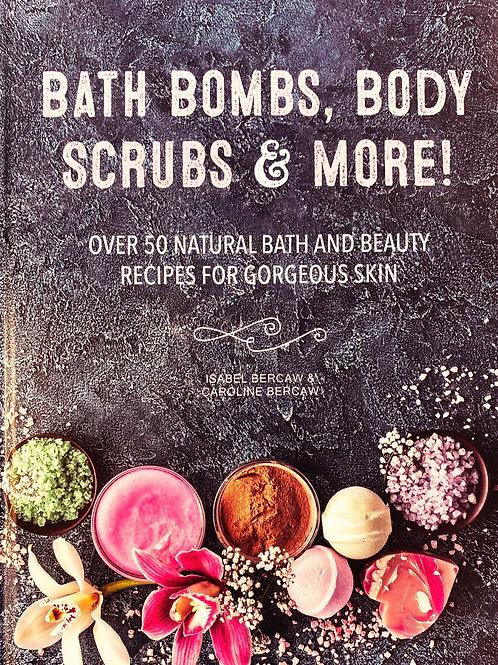 Bath Bombs, Body Scrubs and More!