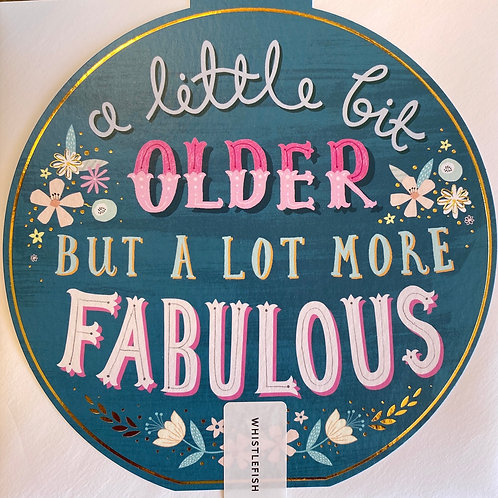 Older but more Fabulous Card