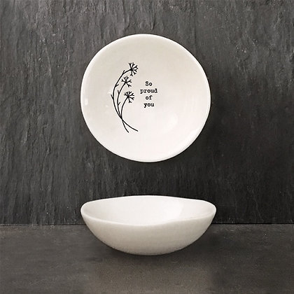 East Of India Porcelain Bowl ' So Proud'