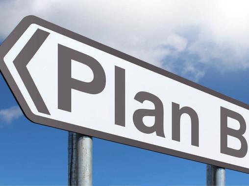 Warum solltest Du einen Plan B haben?