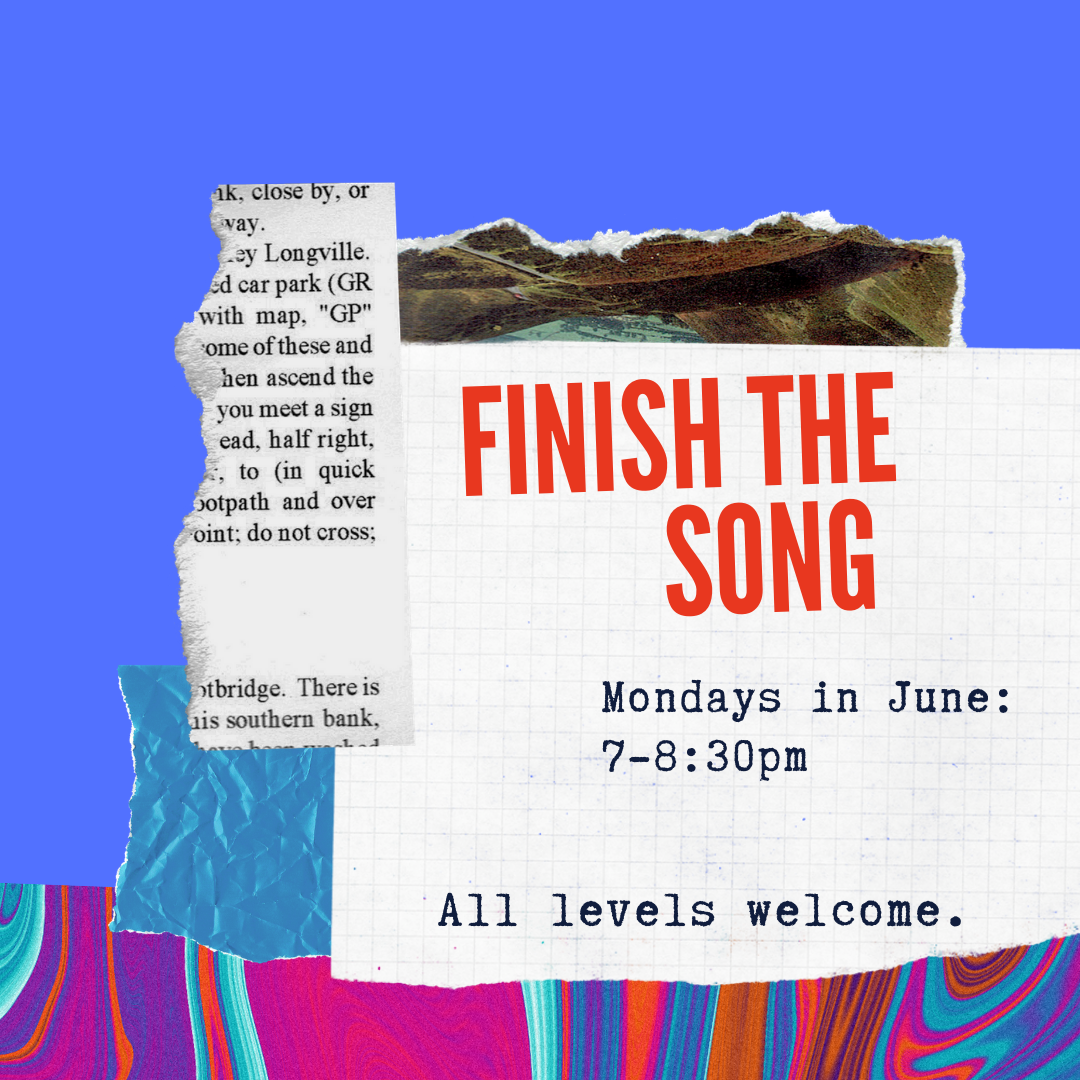 FINISH THE SONG (Mon. 7pm session)
