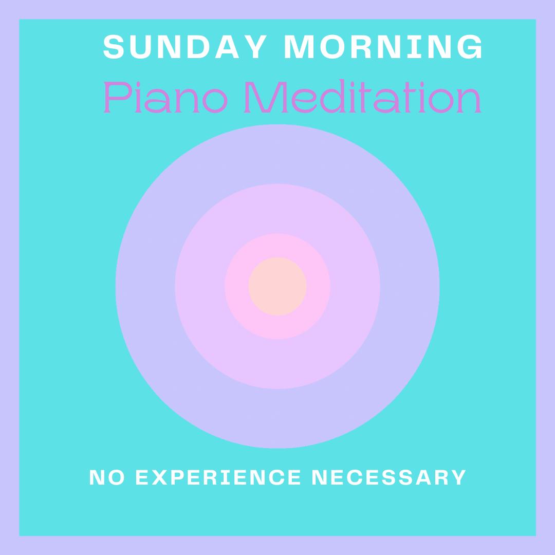 Sunday Morning Piano Meditation