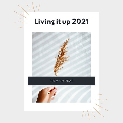 Living it Up 2021 Upgrade