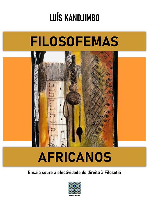 Filosofemas Africanos. Ensaio sobre a efectividade do direito à Filosofia