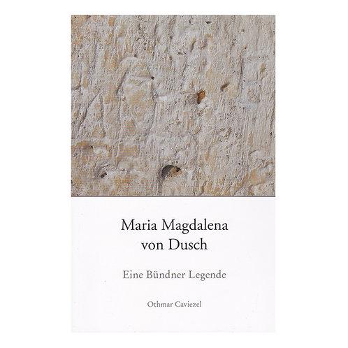 Maria Magdalena von Dusch