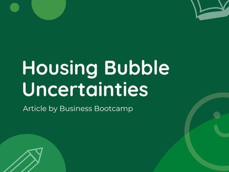 Housing Bubble Uncertainties
