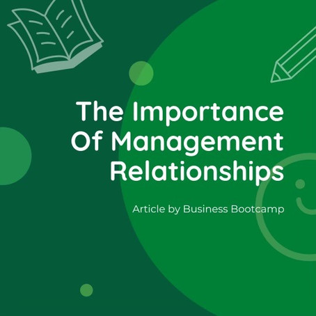 The Importance of Management Relationships