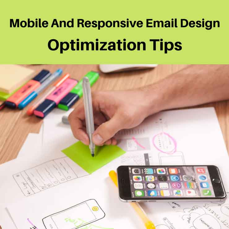 Mobile and Responsive Email Design Optimization Tips